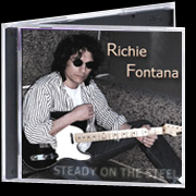 Richie Fontana - Steady on the Steel